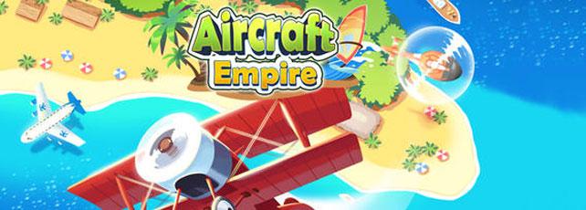 Aircraft Empire Spielen Titel