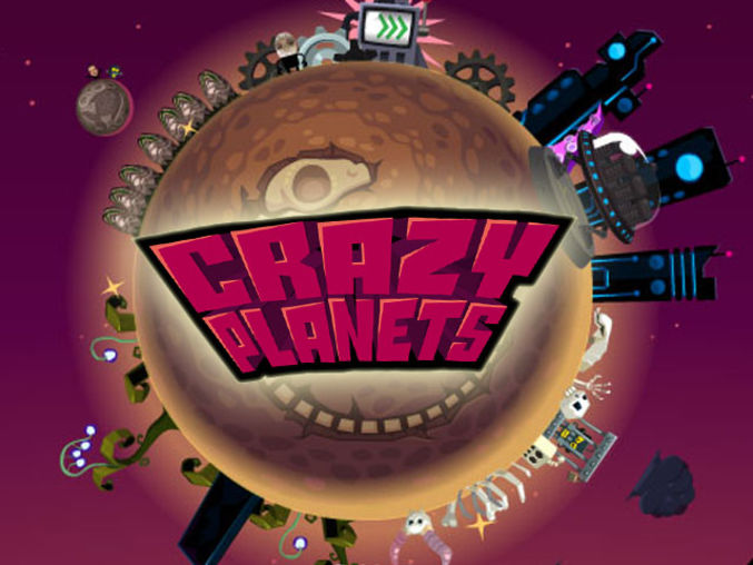 Crazy Planets