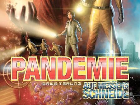 Pandemie: Auf Messers Schneide