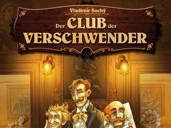 Club der Verschwender