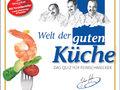 Welt der guten Küche Bild 1