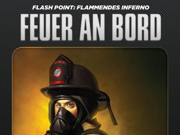 Bild zu Frühjahrs-Neuheiten-Spiel Flash Point: Feuer an Bord