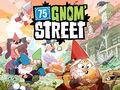 Vorschaubild zu Spiel 75 Gnom' Street