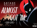 Vorschaubild zu Spiel Batman - The Animated Series: Almost Got 'Im Card Game
