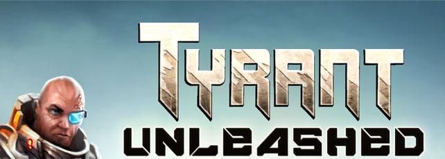 tyrant Unleashed titel