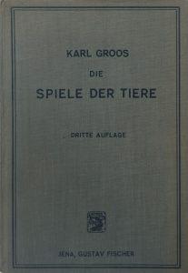 """Buchtitel """"Die Spiele der Tiere"""", 3. Auflage, 1930"""