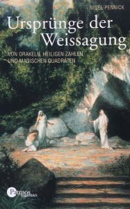 """Nigel Pennick: """"Ursprünge der Weissagungen"""", 1992"""
