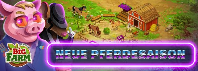 Goodgame Big Farm Pferdesaison 2019