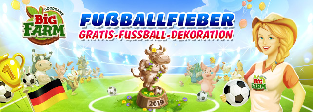 Goodgame Events im Juni Fußballfieber Big Farm