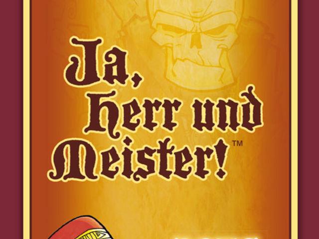 Ja, Herr und Meister! Bild 1