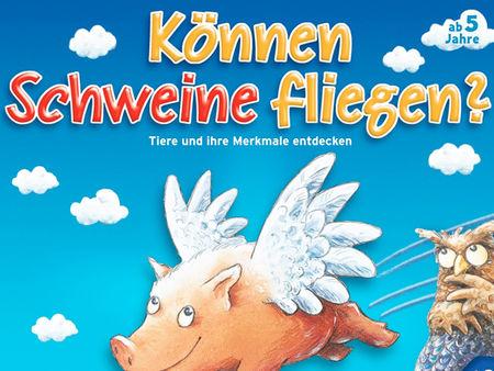 Können Schweine fliegen?