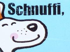 Schnuffi, wuff!
