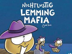 Nicht lustig: Lemming Mafia