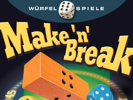 Make 'n' Break: Würfelspiel