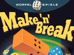 Make 'n' Break: Würfelspiel