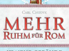 Mehr Ruhm für Rom