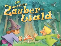 Im großen Zauberwald