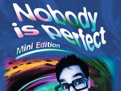 Nobody is perfect: Mini