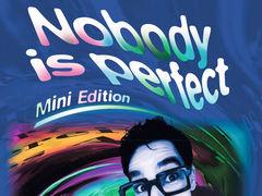 Nobody is perfect: Mini