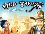 Vorschaubild zu Spiel Old Town Robbery