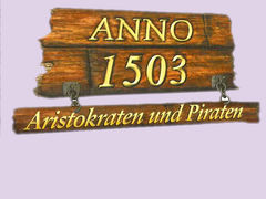 Anno 1503 - Aristokraten und Piraten