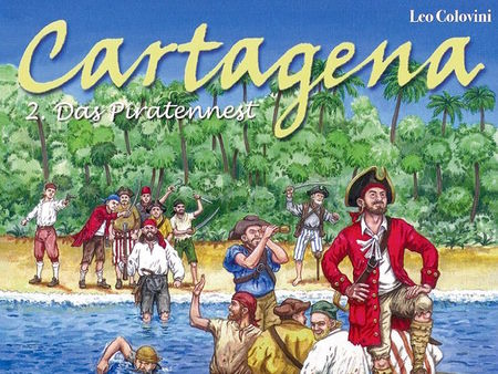 Cartagena 2: Das Piratennest