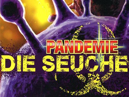 Pandemie: Die Seuche