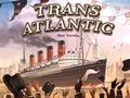 Vorschaubild zu Spiel Transatlantic