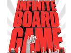 Vorschaubild zu Spiel The Infinite Board Game