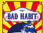 Vorschaubild zu Spiel Bad Habit