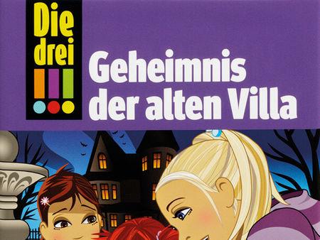 Die drei !!!: Geheimnis der alten Villa