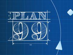 Plan 99 spielen