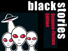 Black Stories: Science-Fiction Edition