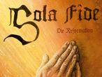 Vorschaubild zu Spiel Sola Fide: Die Reformation