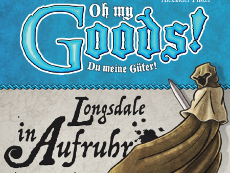 Oh my Goods: Longs­dale in Auf­ruhr