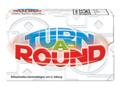 Turn A-Round Bild 1