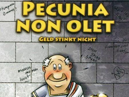 Pecunia non olet: Geld stinkt nicht