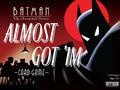 Vorschaubild zu Spiel Batman - The Animated Series: Almost Got 'Im Card Game