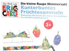 Die kleine Raupe Nimmersatt: Kunterbuntes Früchtesammeln