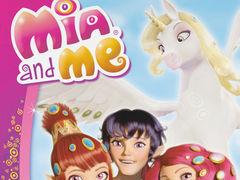 Mia and me: Mia und Ihre Freunde