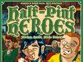 Vorschaubild zu Spiel Half-Pint Heroes