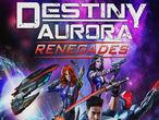 Vorschaubild zu Spiel Destiny Aurora: Renegades