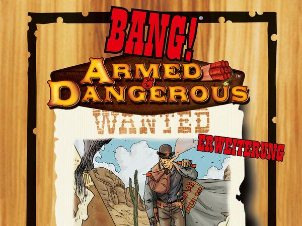 Bild zu Alle Brettspiele-Spiel Bang! Armed & Dangerous