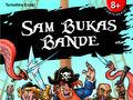 Vorschaubild zu Spiel Sam Bukas Bande