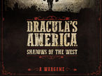 Vorschaubild zu Spiel Dracula's America: Shadows of the West