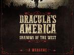Vorschaubild zu Spiel Dracula's America: Shadows of the West