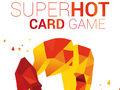 Vorschaubild zu Spiel SUPERHOT Card Game
