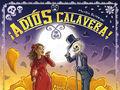 Vorschaubild zu Spiel ¡Adios Calavera!