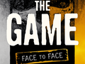 The Game: Face to Face Bild 1