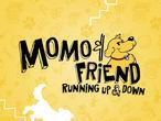 Vorschaubild zu Spiel MoMo & Friend Running Up & Down